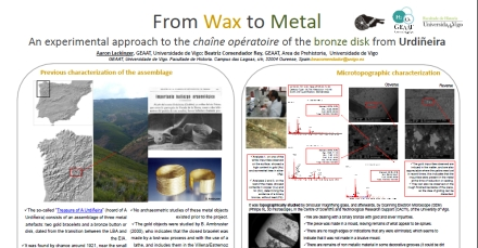 Click here to download a copy of From Wax to Metal; an experimental approach to the chaine operatoire of the bronze disk from Urdineira by Aaron Lackinger and Beatriz Comendador Rey