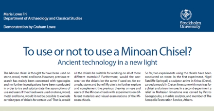 Click here to download a copy of To use or not to use a Minoan Chisel? Ancient technology in a new light, by Maria Lowe Fri